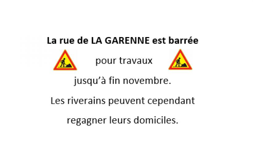 TRAVAUX RUE DE LA GARENNE